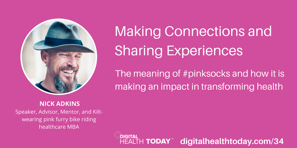 #034: Nick Adkins Explains the True Meaning of #Pinksocks and the Importance of Connection